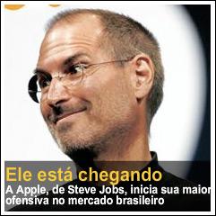 ISTOÉ: Steve Jobs está chegando