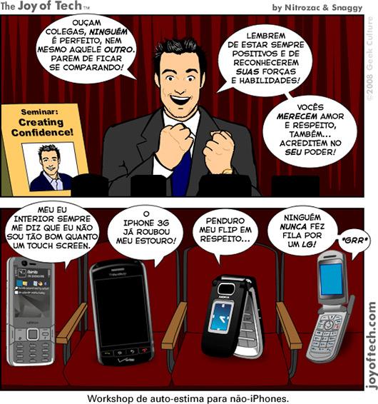 Joy of Tech: workshop de auto-estima para não-iPhones