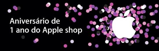 Aniversário de 1 ano do Apple shop