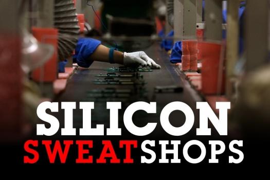 Silicon Sweatshops