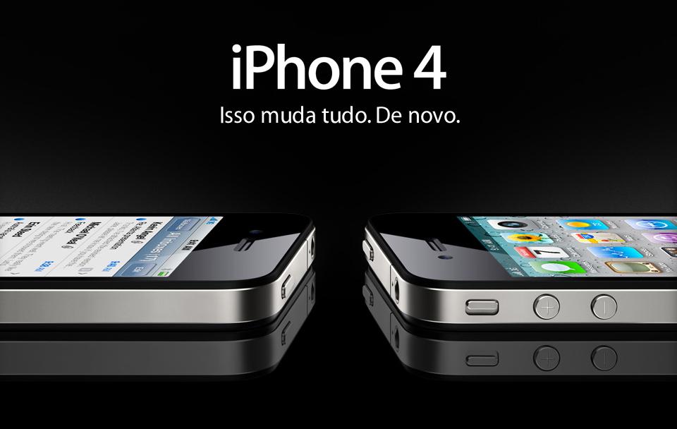 iPhone 4 - Muda tudo