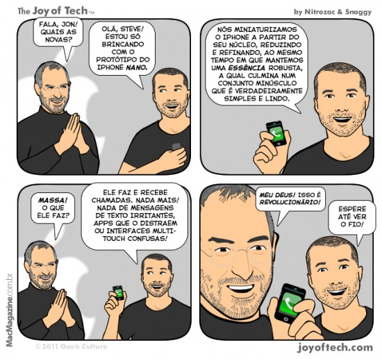 Joy of Tech - Jony Ive e o seu iPhone nano