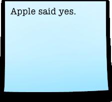 Apple said yes