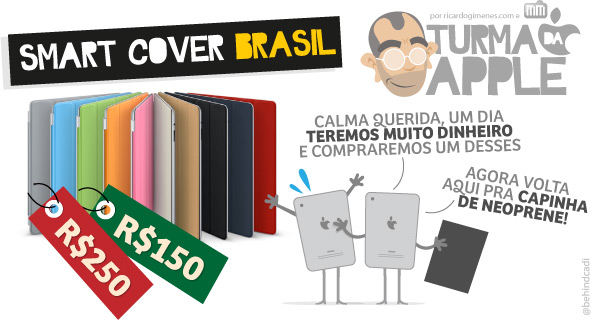 Turma da Apple - Smart Cover Brasil