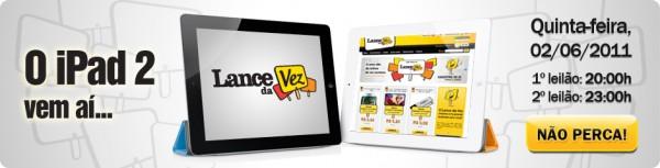 iPads 2 no Lance da Vez