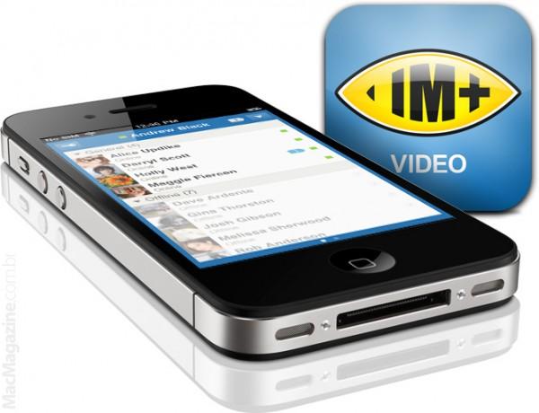 IM+ Video - iPhone