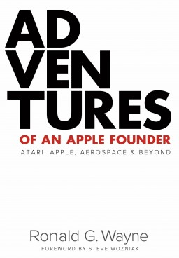 Adventures of an Apple Founder - Ron Wayne