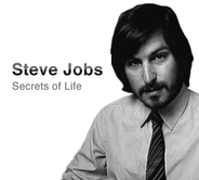 Steve Jobs: Secrets of Life