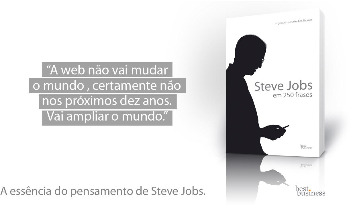 Steve Jobs em 250 frases