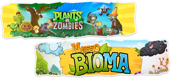 Plants vs. Zombies e Missão Bioma