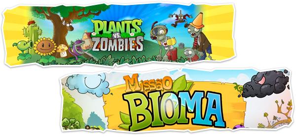 Plants vs. Zombies e Missão Bioma