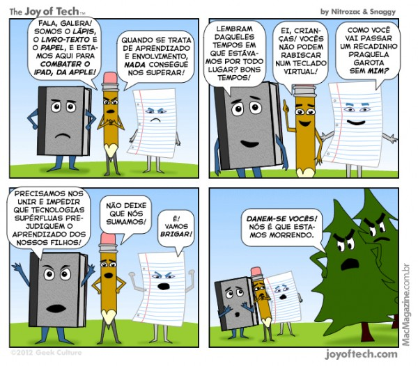 Joy of Tech - Sem mais lapis, livros...?