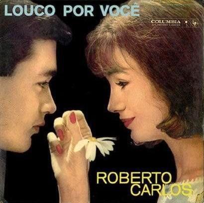 Louco por Você - Roberto Carlos