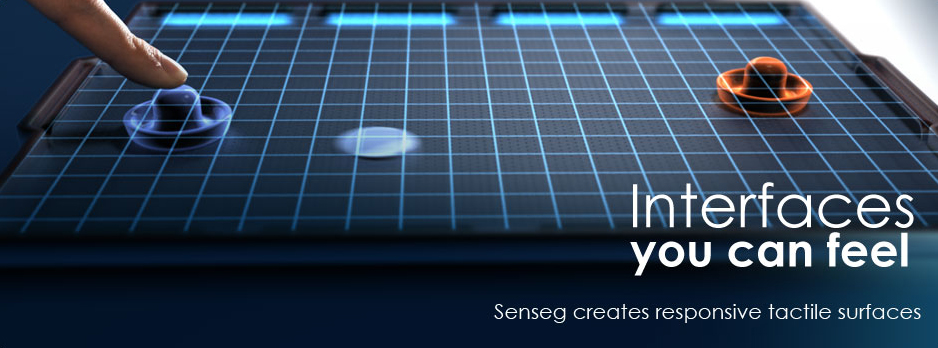 Senseg - Interfaces you can feel