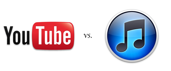 YouTube vs. iTunes