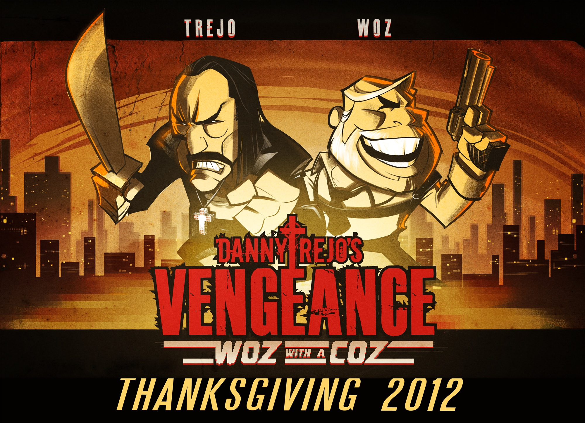 Danny Trejo's Vengeance: Woz With A Coz