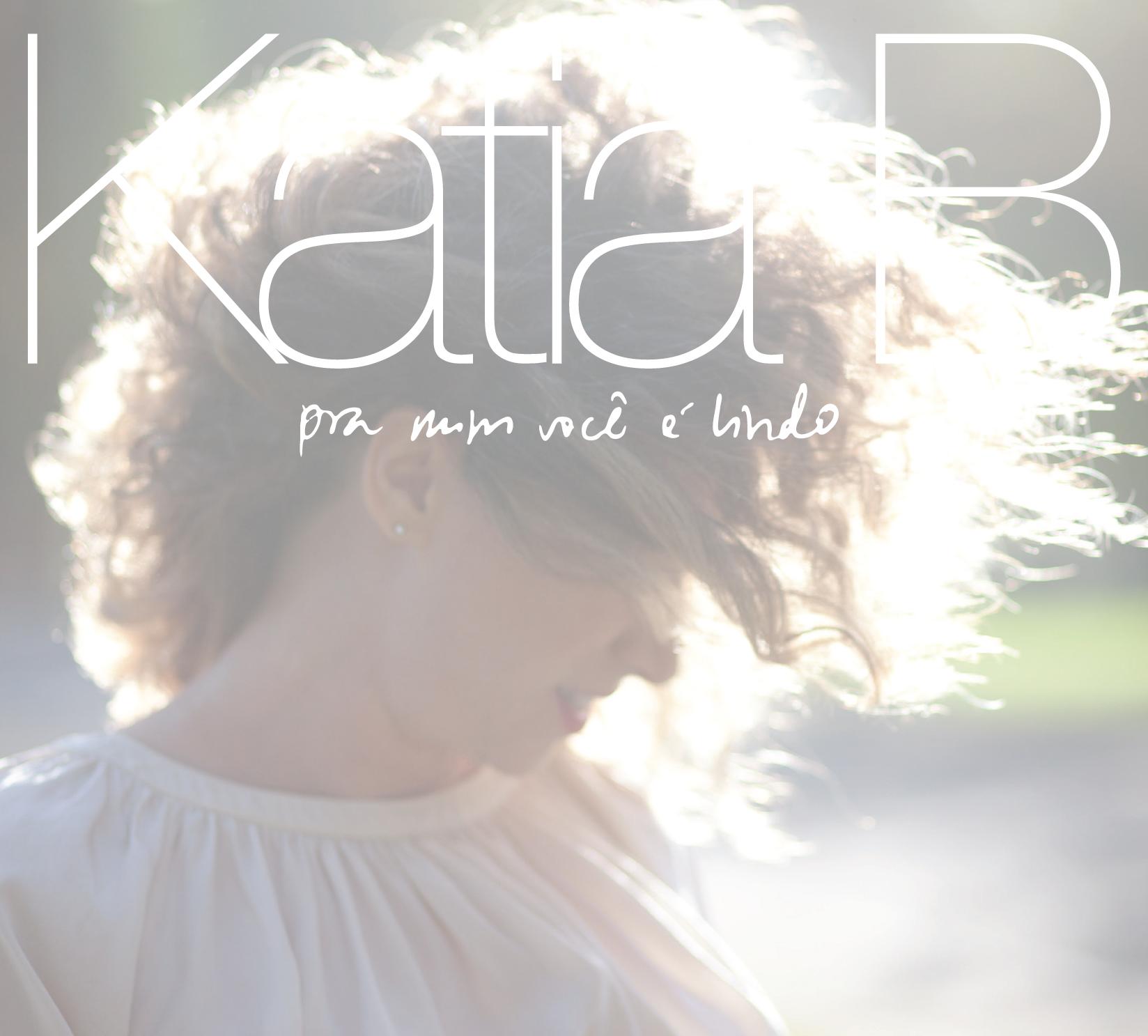 """Capa do álbum """"Pra Mim Você é Lindo"""", de Katia B"""