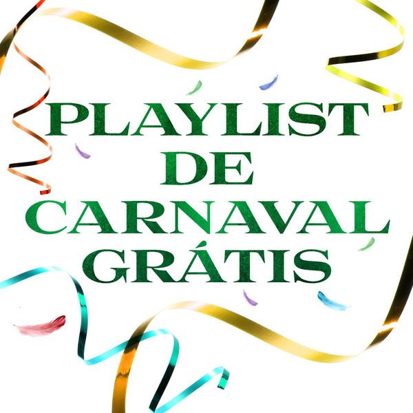 Playlist de Carnaval grátis