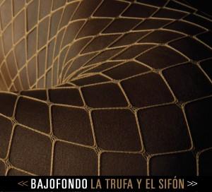 Single La Trufa y el Sifon, da banda Bajofondo