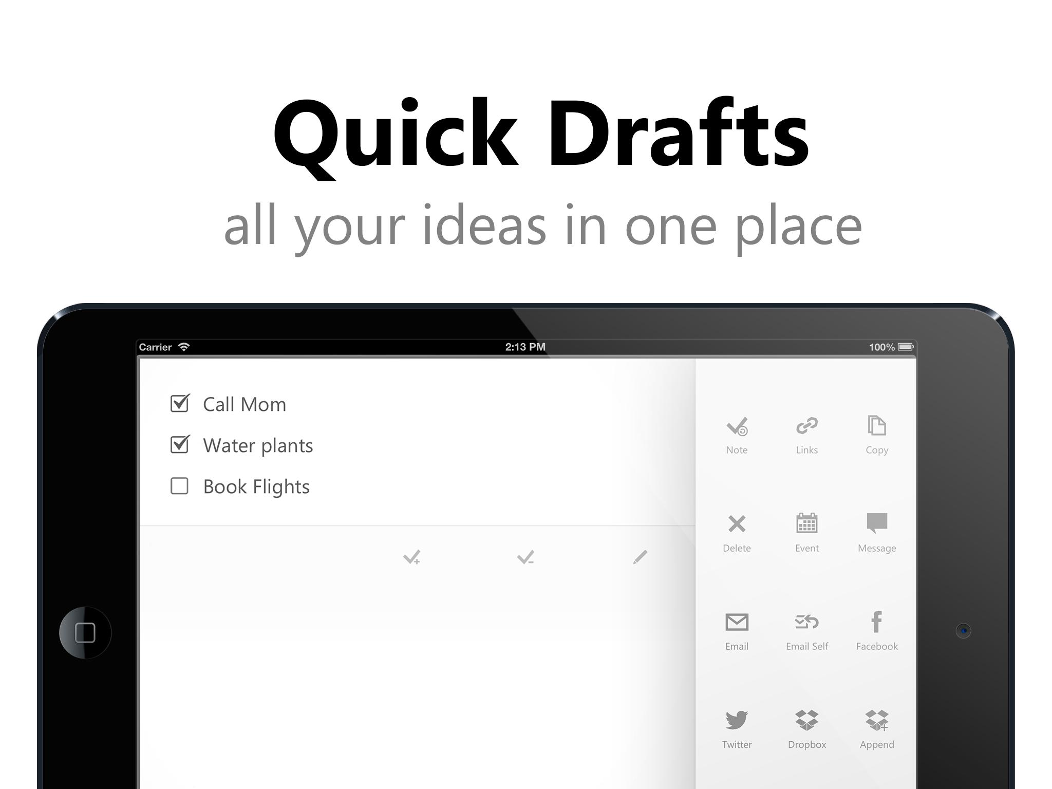 Quick Drafts