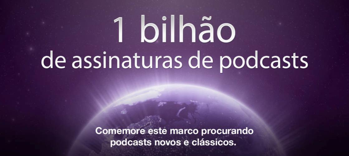 1 bilhão de assinaturas de podcasts