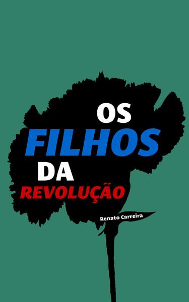 Livro - Os Filhos da Revolução