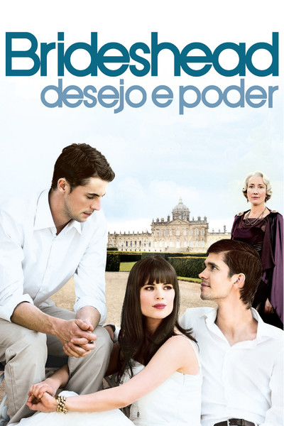 """Cartaz do filme """"Brideshead - Desejo e Poder"""""""
