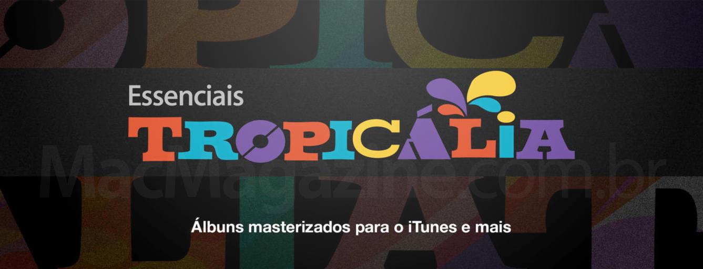 iTunes - Essenciais Tropicália