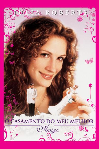 Filme - O Casamento Do Meu Melhor Amigo