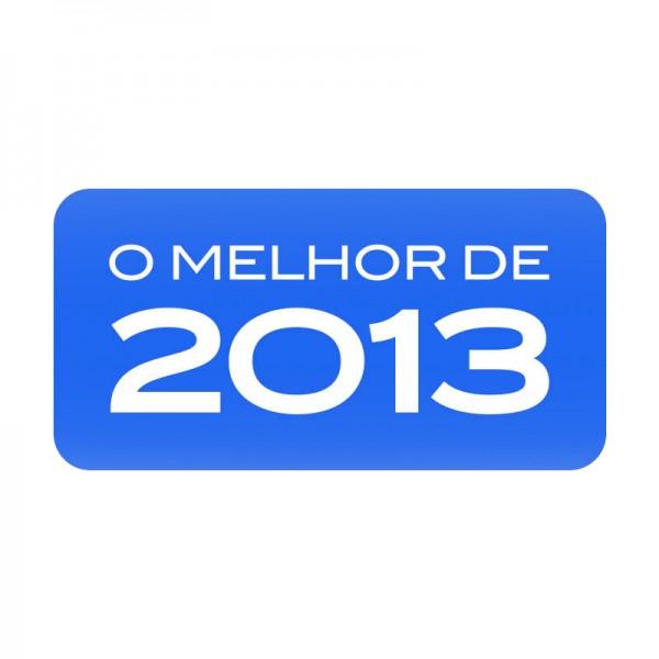 """""""O Melhor de 2013"""""""