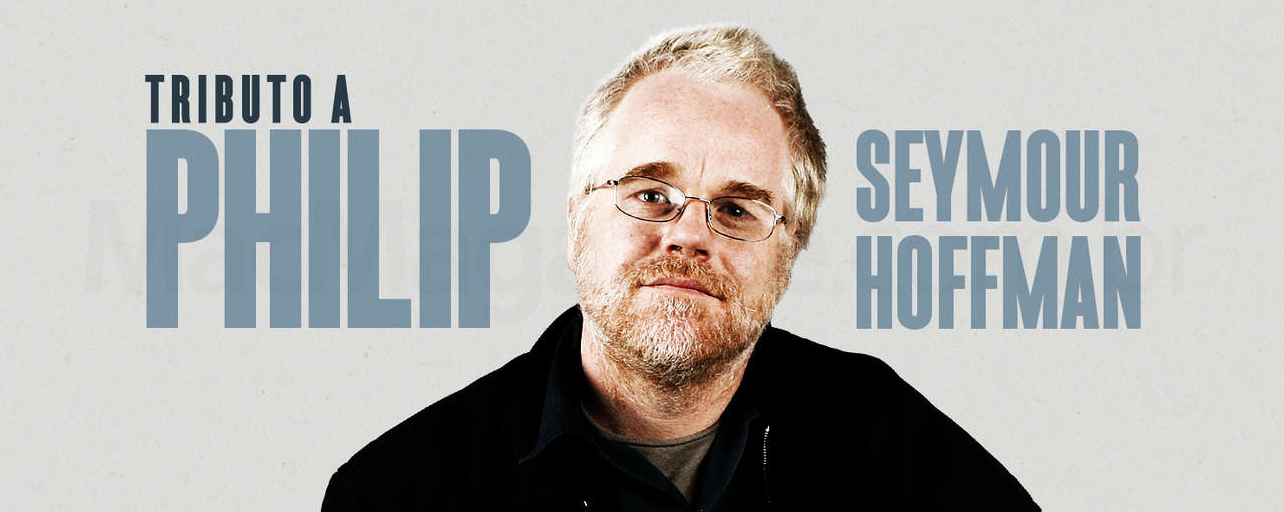 Tributo a Philip Seymour Hoffman