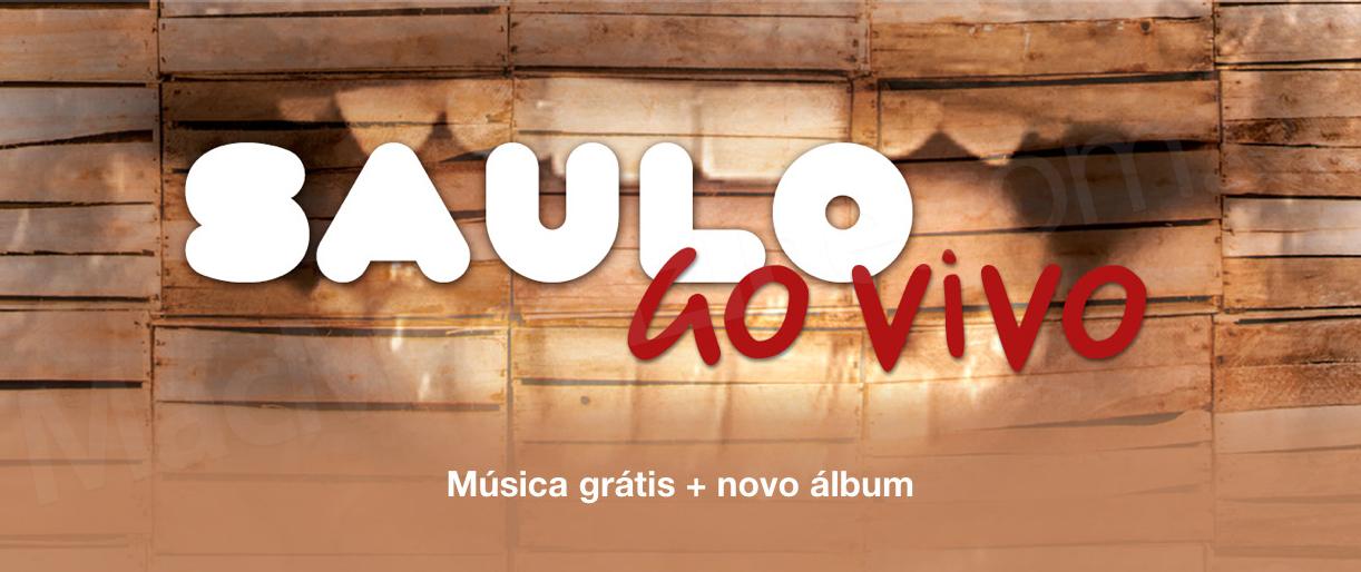 Saulo Ao Vivo - música de graça