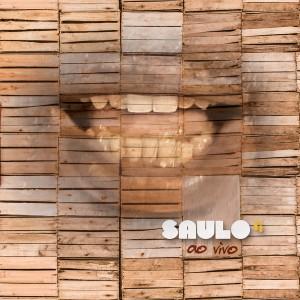 Saulo - Ao Vivo