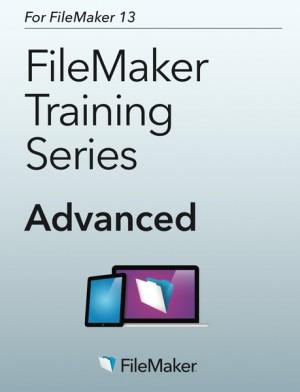 "Capa do livro ""FileMaker Training Series: Advanced for FileMaker 13"""