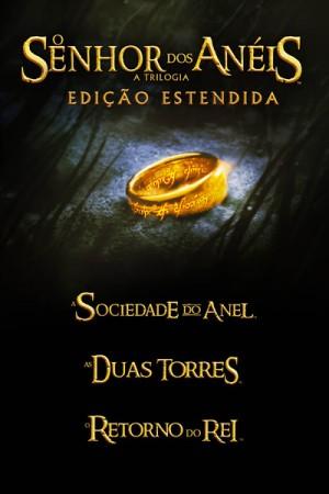 """Cartaz - """"O Senhor dos Anéis - A Trilogia (Edição Estendida)"""""""