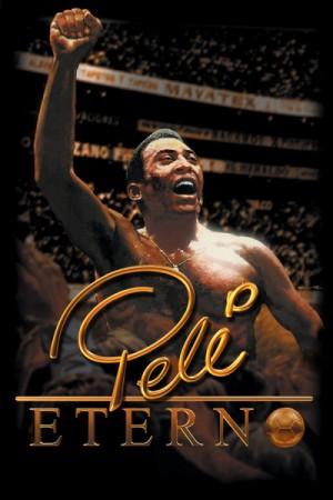 """Cartaz do filme """"Pelé Eterno"""""""