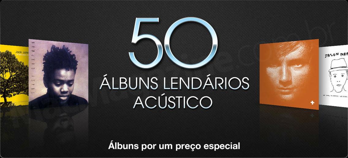 Destaque na iTunes Store - 50 álbuns lendários: acústico
