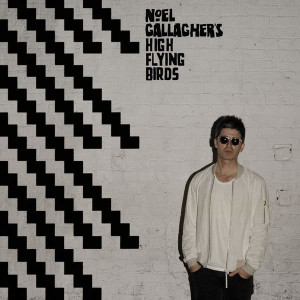 Chasing Yesterday - Noel Gallagher's High Flying Birds