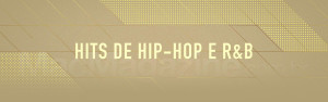 Hits de Hip-Hop e R&B
