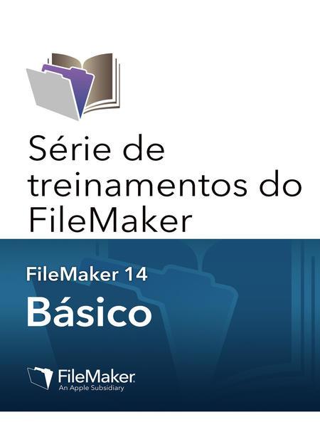 Série de treinamento do FileMaker: Básico