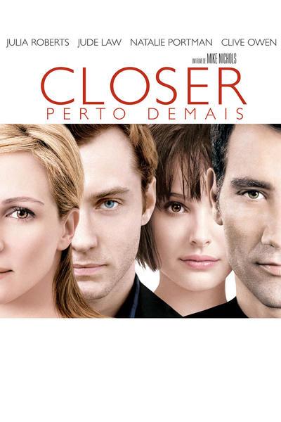 Filme - Closer - Perto Demais