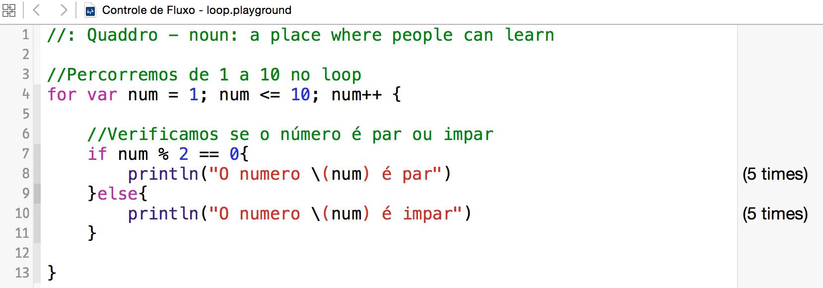 Swift - Controle de Fluxo - Loop