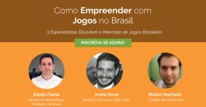 Como Empreender com Jogos no Brasil?