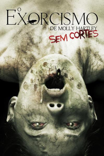 Filme - Exorcismo de Molly Hartley Sem Cortes