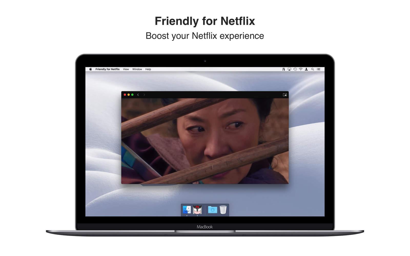 Friendly for Netflix