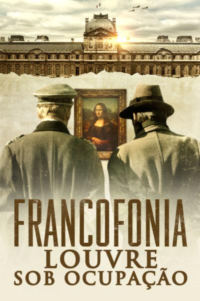 Filme - Francofonia: Louvre Sob Ocupação