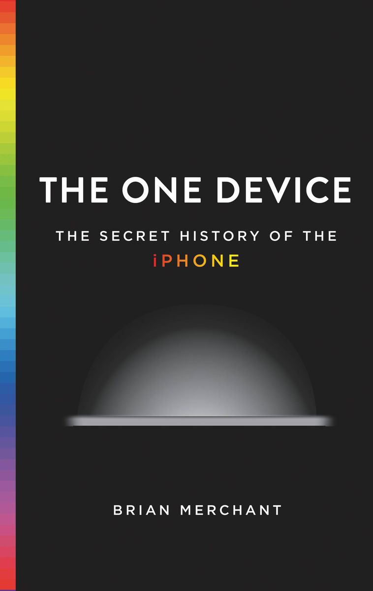 Livro - The One Device: The Secret History of the iPhone