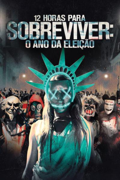 Filme - 12 Horas para Sobreviver: O Ano da Eleição