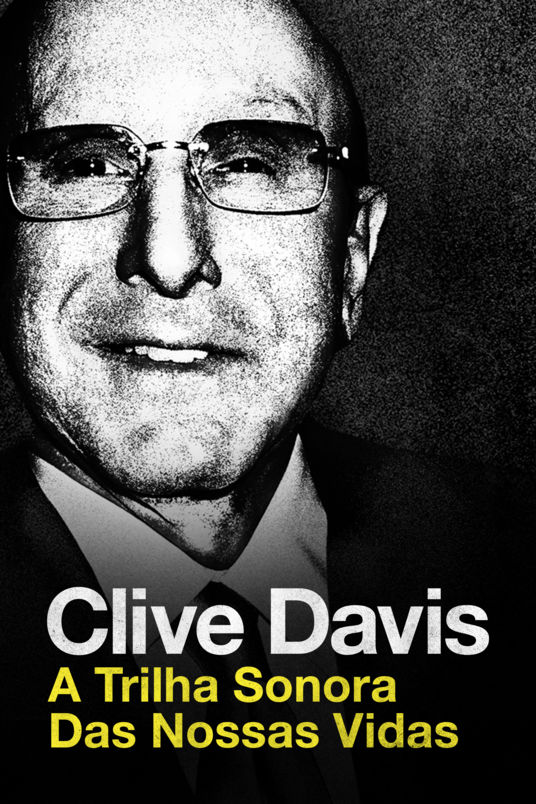 Clive Davis: a trilha sonora das nossas vidas