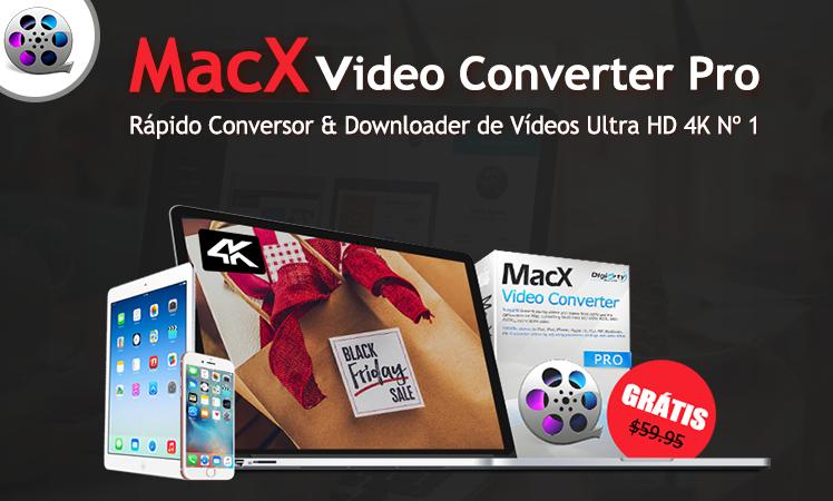 MacX Video Converter Pro de graça